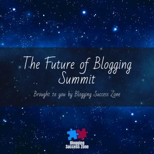 The Future of BloggingSummit