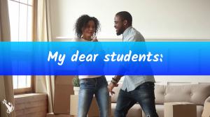My dear students:
